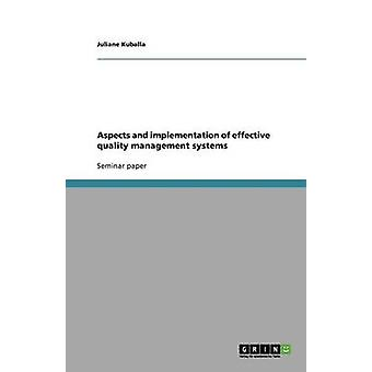 Aspects and implementation of effective quality management systems by Kuballa & Juliane