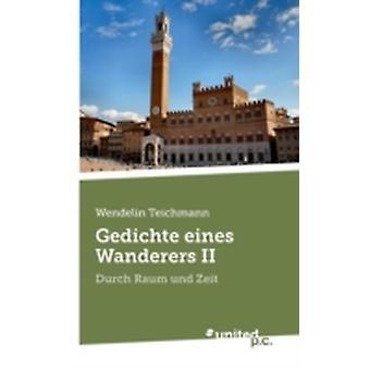 Gedichte eines Wanderers II by Teichmann & Wendelin