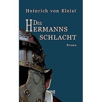 Die Hermannsschlacht Drama by Von Kleist & Heinrich