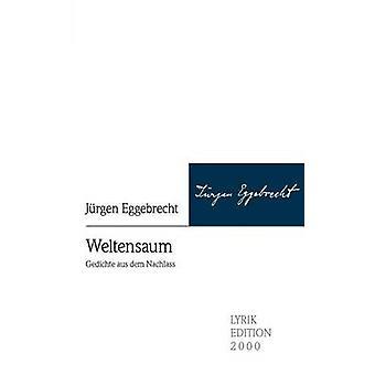 Weltensaum by Welle & Florian
