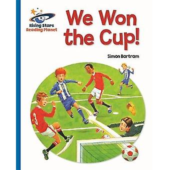 Reading Planet  We Won the Cup  Blue Galaxy by Simon Bartram