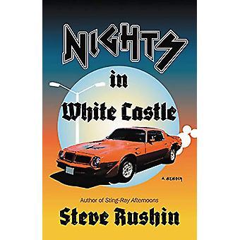 Nights in White Castle - A Memoir by Steve Rushin - 9780316419437 Book