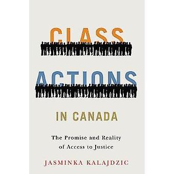 Class Actions in Canada - De belofte en realiteit van de toegang tot justitie