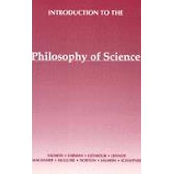 Introduction to the Philosophy of Science - A Text by Members of the D