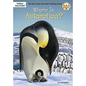 Missä Etelämanner on? kirjoittanut Sarah Fabiny - 9781524787592 Book