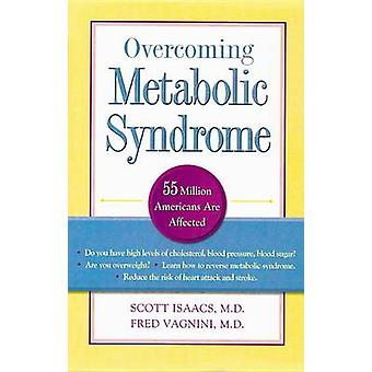 Overcoming Metabolic Syndrome by Scott Isaacs - 9781886039735 Book