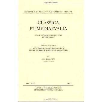 Classica Et Mediaevalia - Volume 46 - 9788772893655 Book