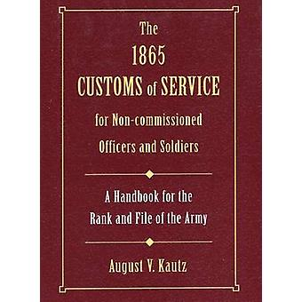 1865 Customs of Service for Non-Commissioned Officers and Soldiers by