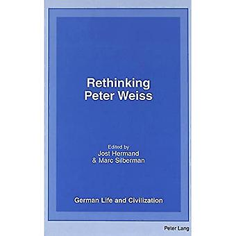 Rethinking Peter Weiss (German Life & Civilization)
