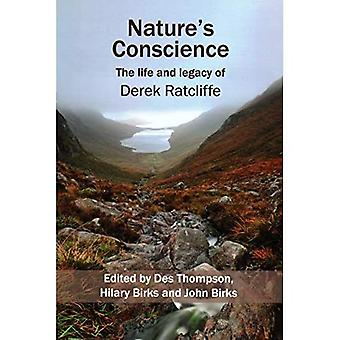 Nature's Conscience: The Life and Legacy of Derek Ratcliffe (Wildlife and People)