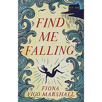 Find Me Falling by Fiona Vigo Marshall - 9781912054220 Book