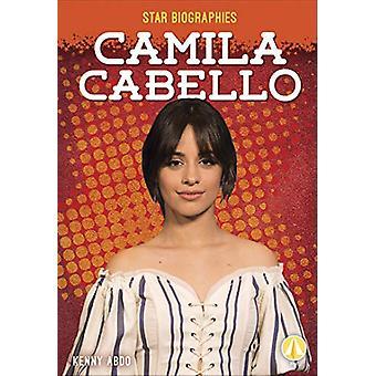 Camila Cabello by Kenny Abdo - 9781641856874 Book