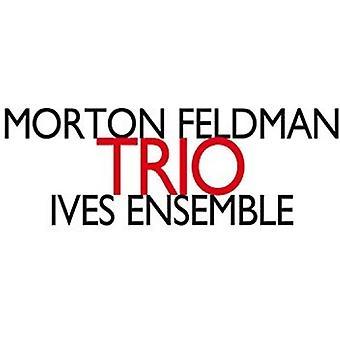 Feldman*Morton - Trio: Ives Ensemble [CD] USA import