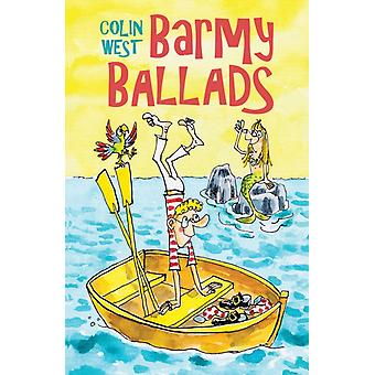 Barmy Ballads by West & Colin