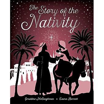 Berättelsen om födelsekyrkan av Geraldine Mccaughrean & Hans Christian Andersen & Illustrerad av Laura Barrett