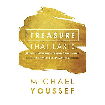 Treasure That Lasts by Youssef & Michael