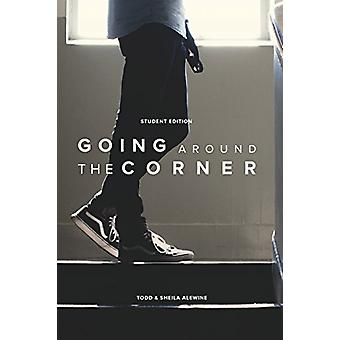 Going Around the Corner Student Workbook - Taking the Gospel to Your C
