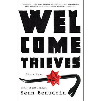 Welcome Thieves by Sean Beaudoin - 9781616204570 Book