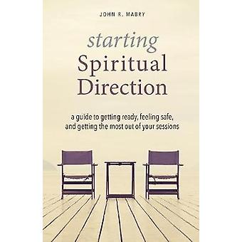 Starting Spiritual Direction - A Guide to Getting Ready - Feeling Safe