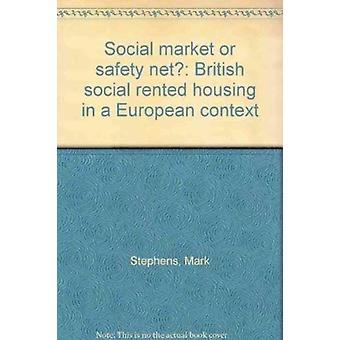 Social market or safety net by Mark StephensNicky BurnsLisa MacKay