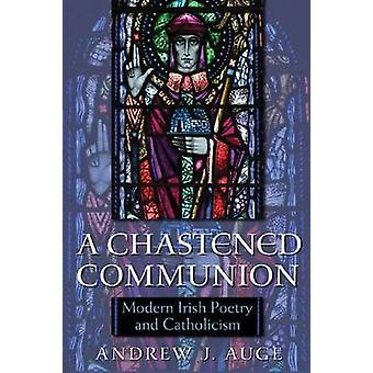 A Chastened Communion by Andrew J. Auge