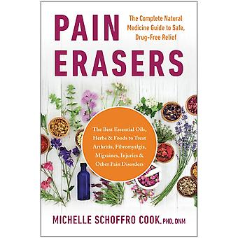 Pain Erasers by Michelle Schoffro Cook