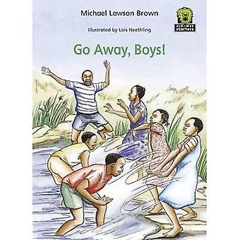 Go Away, Boys! (Junior African Writers: Starters Level 3)