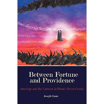 Between Fortune and Providence by Crane & Joseph