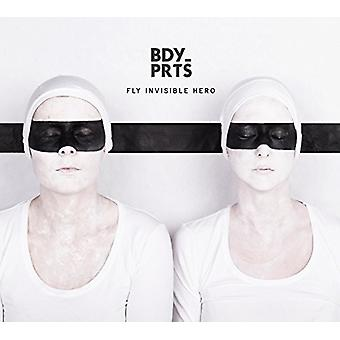 Bdy_Prts - Fly Invisible Hero [Vinyl] USA import
