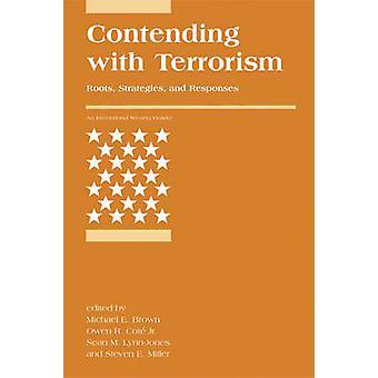 Concorrendo com estratégias de terrorismo - raízes - - e respostas por Mich