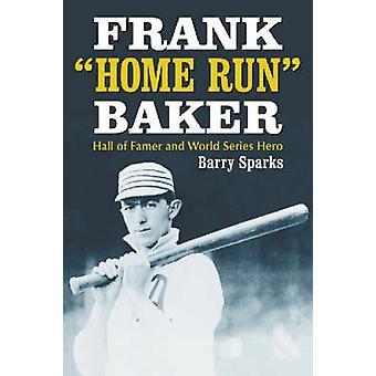 Frank - Home Run - Baker - Hall of Famer e Hero World Series (annotare
