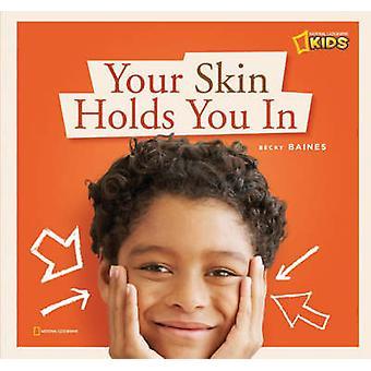 Uw huid houdt je in door Becky Baines - 9781426303111 boek
