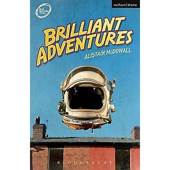Brilliant Adventures von McDowall & Alistair