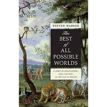 الأفضل من جميع العوالم الممكنة-قصة الفلاسفة-الله-و