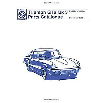Catalogo Triumph GT6 MK 3 parti di ricambio: Parte n. 520949/A