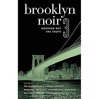 Brooklyn Noir #3: Vain totuus nro 3 (Akaasinen Noir)