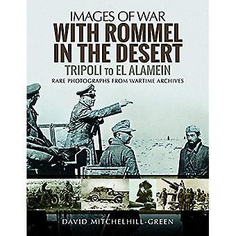 Med Rommel i öknen: Tripoli till el Alamein