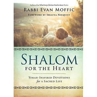Shalom for the Heart: Torah-Inspired Devotions for� a Sacred Life