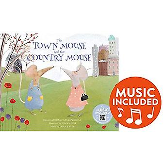 The Town Mouse and the Country Mouse (Classic Fables in Rhythm and Rhyme)