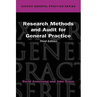 Research Methods and Audit for General Practice by Armstrong & David