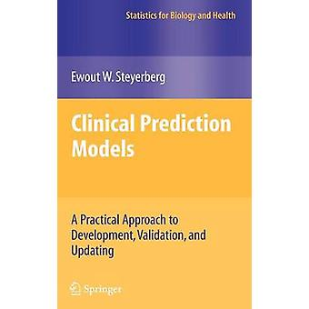 Clinical Prediction Models by Ewout W Steyerberg