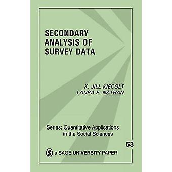 Secondary Analysis of Survey Data by Kiecolt & K. Jill