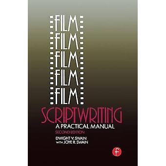 Film scénarisation A Practical Manual de Swain & Dwight V