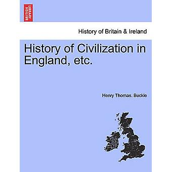 バックル ・ ヘンリー ・ トーマスによってイングランドなどの文明の歴史。