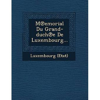 Memorial Du Grandduche ronde van Luxemburg... door Etat & Luxemburg