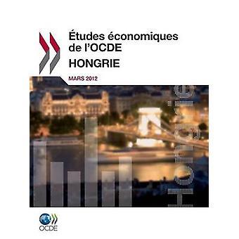 Etudes Economiques de LOcde Hongrie 2012 door de OESO