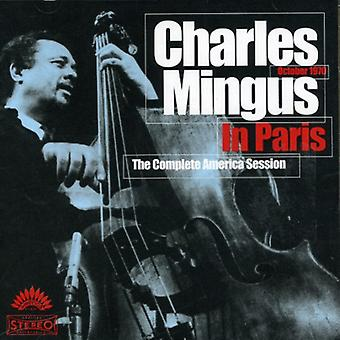 Charles Mingus - Charles Mingus in Paris: Complete America Session [CD] USA import