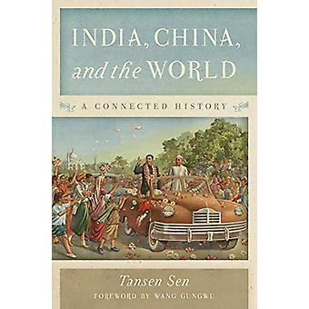 India - China - and the World - A Connected History by Tansen Sen - 97