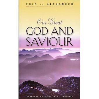 Onze grote God en Heiland