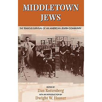 Middletown Jews - The Tenuous Survival of an American Jewish Community